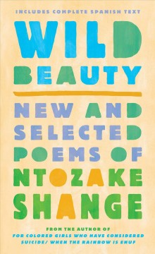 Wild Beauty = Belleza Salvaje: New and Selected Poems