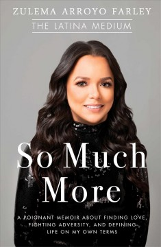 So much more - a poignant memoir about finding love, fighting adversity, and defining life on my own terms