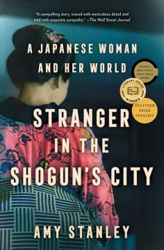 Stranger in the Shogun's City A Japanese Woman and Her World