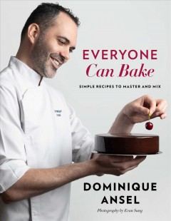 Everyone can bake - simple recipes to master and mix
