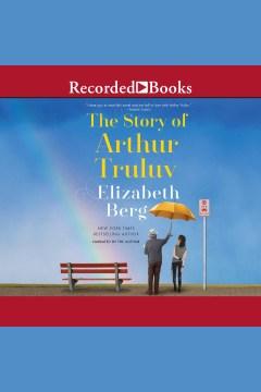 The story of Arthur Truluv - a novel