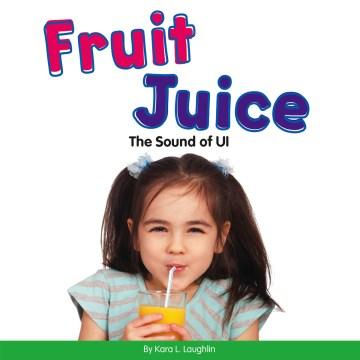 Fruit juice - the sound of ui