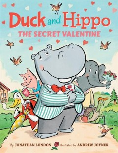 Duck and Hippo : the secret valentine