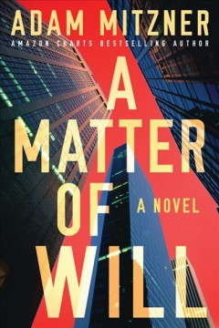 A matter of will - a novel