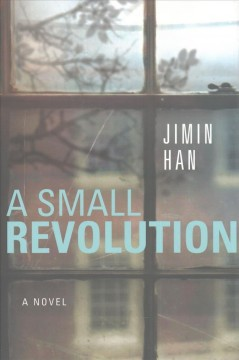 A Small Revolution: A Novel