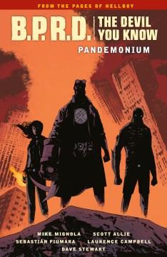 Mike Mignola's B.P.R.D. The devil you know. Volume 2, Pandemonium