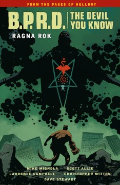 Mike Mignola's B.P.R.D. The devil you know. Volume 3, Ragna rok
