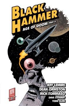 Black Hammer. Volume 4, Age of Doom. Part 2