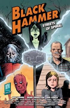 Black Hammer. Streets of spiral