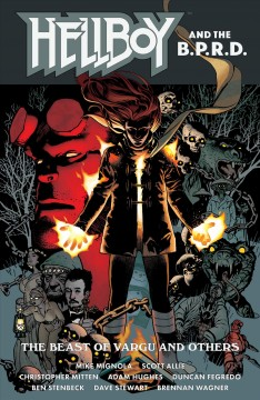 Hellboy and the B.P.R.D. Issue 1-3. The Beast of Vargu and others