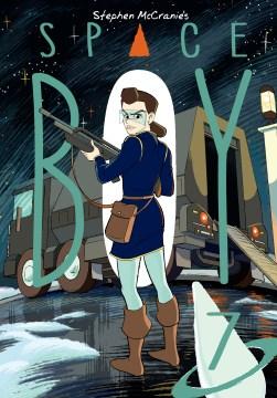 Stephen McCranie's space boy. Volume 7