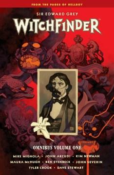 Sir Edward Grey, Witchfinder omnibus. Volume one
