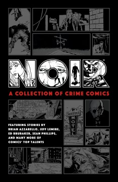 Noir - a collection of crime comics
