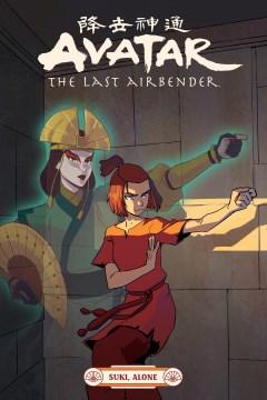 Avatar the last airbender. Suki, alone