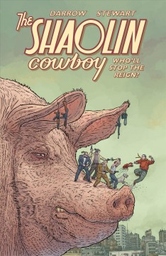 The Shaolin Cowboy - who'll stop the reign?. Issue 1-4