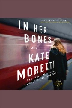 In her bones - a novel