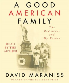 A good American family - the Red Scare and my father