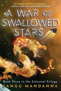 A war of swallowed stars