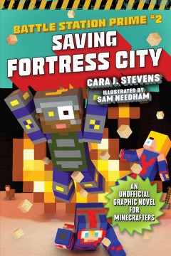 Battle station prime. #2, Saving Fortress City - an unofficial graphic novel for Minecrafters
