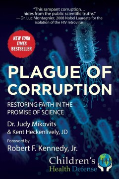 Plague of Corruption Restoring Faith in the Promise of Science