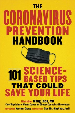 The Coronavirus prevention handbook - 101 science-based tips that could save your life