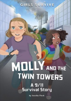 Molly and the Twin Towers - a 9/11 survival story