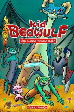 Kid Beowulf. [1], The blood-bound oath