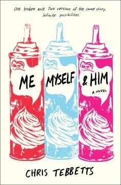 Me, myself, and him