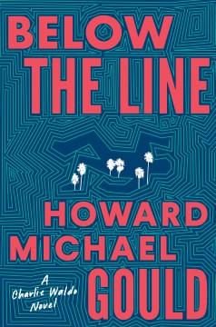 Below the line - a Charlie Waldo novel