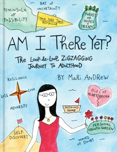 Am I there yet? - the loop-de-loop, zigzagging journey to adulthood
