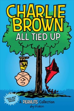 Charlie Brown. All tied up - a Peanuts collection