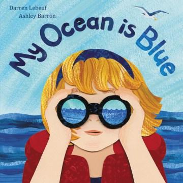 My Ocean is Blue