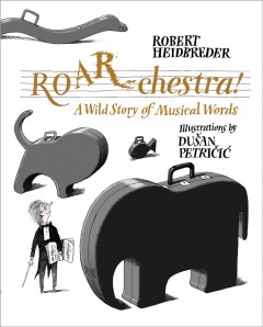 ROAR-chestra! - a wild story of musical words