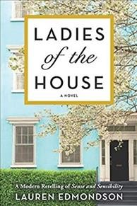 Ladies of the House - A Modern Retelling of Sense and Sensibility