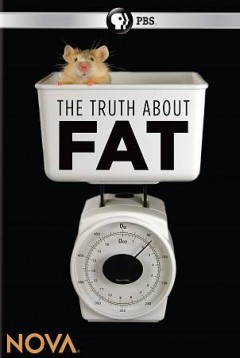 Nova- The Truth About Fat