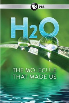 H2o- The Molecule That Made Us