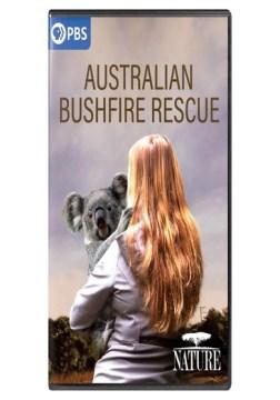 Nature- Australian Bushfire Rescue