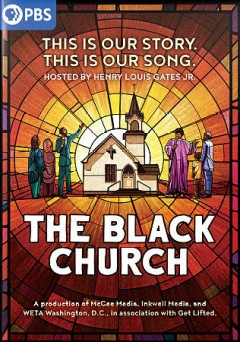 The Black Church - this is our story, this is our song