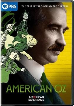American Experience- American Oz