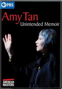 American Masters- Amy Tan - Unintended Memoir
