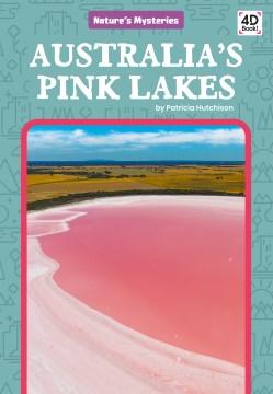 Australia's Pink Lakes