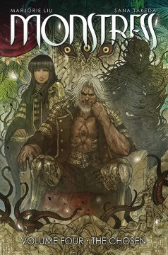 Monstress. Volume four, The chosen