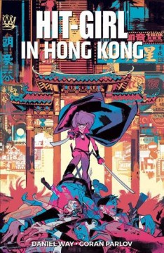 Hit-Girl 5 - In Hong Kong