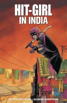 Hit-girl. Vol. 6, In India