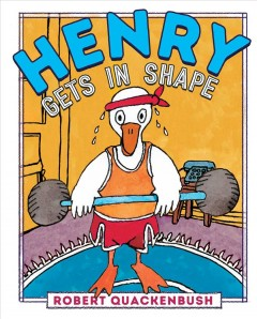 Henry gets in shape