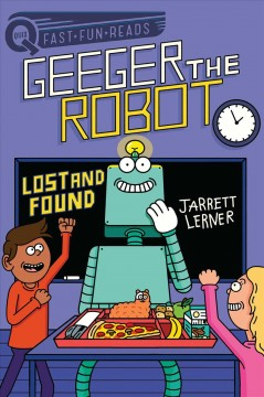Geeger the robot - lost and found