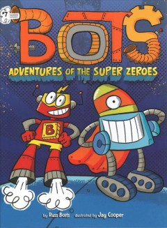Adventures of the super zeros