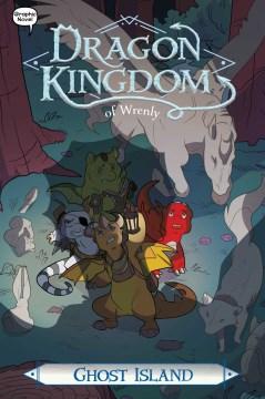 Dragon Kingdom of Wrenly 4 - Ghost Island