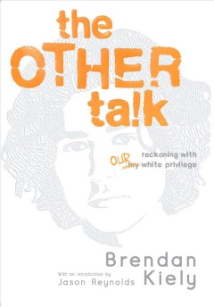 The other talk - a reckoning with our white privilege