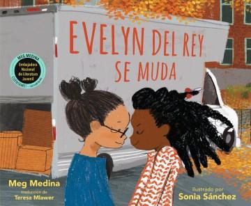 Evelyn del Rey se muda / Evelyn del Rey Is Moving Away